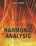 Harmonic Analysis: A Gentle Introduction