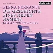 Die Geschichte eines neuen Namens (Die Neapolitanische Saga 2)   Elena Ferrante