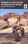 Les reveurs du desert - peuples warlpiri d'Australie par Barbara