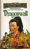 Dragonwall (TSR Fantasy) (014014370X) by TROY DENNING