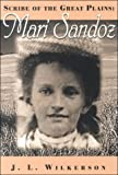 Scribe of the Great Plains: Mari Sandoz (The Great Hearlanders Series)