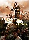 El cuarto jinete: Armagedon (L�nea Z)