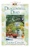 Dragonwell Dead (A Tea Shop Mystery) (0425213862) by Childs, Laura