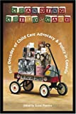 img - for Changing Child Care: Five Decades of Child Care Advocacy & Policy in Canada book / textbook / text book