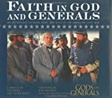 img - for Faith in God and Generals: An Anthology of Faith, Hope, and Love in the American Civil War book / textbook / text book