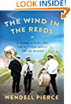 The Wind in the Reeds: A Storm, A Pla...