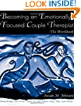 Becoming an Emotionally Focused Coupl...