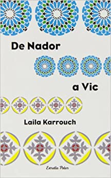 De Nador a Vic: 9788499320496: Amazon.com: Books
