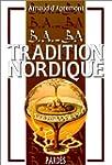 B.A.-BA de la tradition nordique, vol...