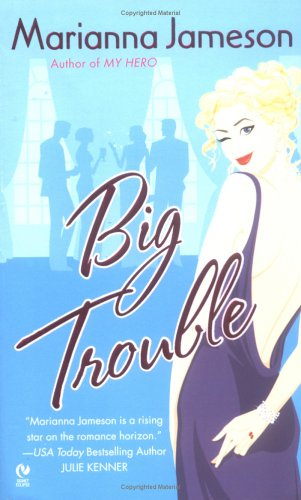 Big Trouble (Signet Eclipse), MARIANNA JAMESON