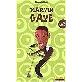 Marvin Gaye de A à Z