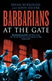 img - for Barbarians At The Gate by Bryan Burrough (2004-08-05) book / textbook / text book