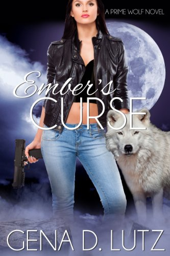 Ember's Curse (Prime Wolf) by Gena D. Lutz