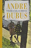 Finding a Girl in America: A Novella and Ten Short Stories (0879233931) by Andre Dubus