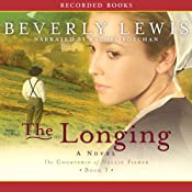 The Longing: The Courtship of Nellie Fisher, Book 3 | [Beverly Lewis]