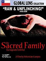 The Sacred Family (La Sagrada Familia) (English Subtitled)