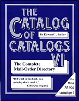 The catalog of catalogs vi the complete mail order for Free home magazines by mail