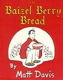 The Baizel Berry Bread