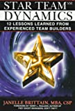 img - for Star Team Dynamics: 12 Lessons Learned From Experienced Team Builders book / textbook / text book