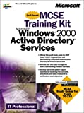 img - for MCSE Training Kit Microsoft Windows 2000 Active Directory Services (It-Training Kit) book / textbook / text book