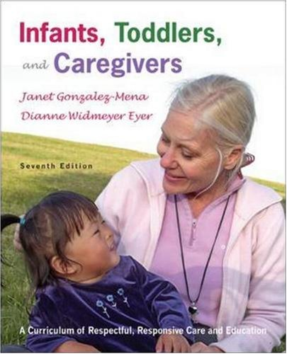 Infants, Toddlers, And Caregivers, 7Th Edition front-797145