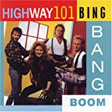 Bing Bang Boomby Highway 101