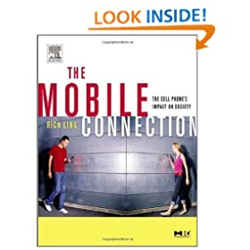 The Mobile Connection: The Cell Phone's Impact on Society (Interactive