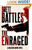 The Enraged  (A Jonathan Quinn Novel)