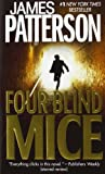 Four Blind Mice (Alex Cross Novels) James Patterson