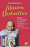 Image de Mission Bestseller Ratgeber und Sachbücher erfolgreich vermarkten und verkaufen ... Eine Anleitung