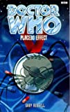 Placebo Effect (Doctor Who Series) (0563405872) by Russell, Gary