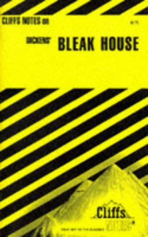 Dickens' Bleak House (Cliffs Notes)