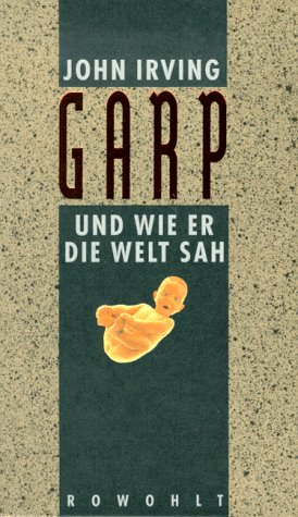 world according garp essay questions The world according to garp has 23 trivia questions about it: what is the name of the feminist extremist organization in the world according to garp, wh.