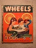 Wheels (Little Golden Books) (1122493061) by Jackson, Kathryn