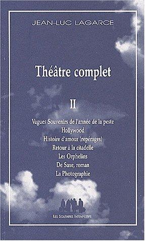 Théâtre complet (2) : Théâtre complet