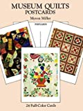Museum Quilts Postcards: 24 Full-Color Cards (Card Books) (0486279944) by Miller, Myron