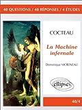 echange, troc Dominique Morineau - Cocteau, La Machine infernale