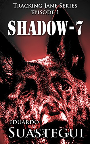 Shadow-7 by Eduardo Suastegui ebook deal