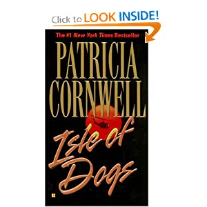 isle of dogs andy brazil patricia cornwell 9780425182901 pics of dogs 300x300