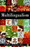 Multilingualism (Penguin language & linguistics) (0140159517) by Edwards, John