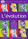 L'�volution : Un guide d'initiation � l'adaptation et � la survie des �tres vivants