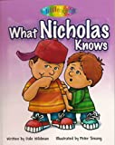 What Nicholas Knows: Big Brother Nicholas Knows It All!