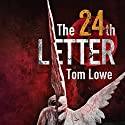 The 24th Letter Audiobook by Tom Lowe Narrated by Michael David Axtell