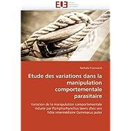 Etude des variations dans la manipulation comportementale parasitaire: Variation de la manipulation comportementale...
