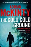 The Cold Cold Ground: Sean Duffy 1 (Detective Sean Duffy 1)