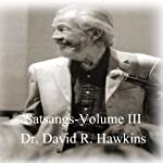 Satsang Series, Volume III | David R. Hawkins