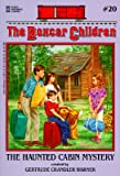 img - for The Haunted Cabin Mystery [BOXC 020 HAUNTED CABIN MYS -OS] book / textbook / text book