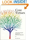 Core Virtues : A Literature-Based Program in Character Education