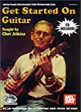 Get Started on Guitar (Book/CD Set) (Mel Bay Presents Stefan Grossman's Guitar Workshop Audio Series) (0786627263) by Atkins, Chet