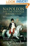Napoleon and the Struggle for Germany...